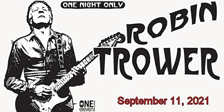 Robin Trower : The Man, The Guitar, The Legend. tickets