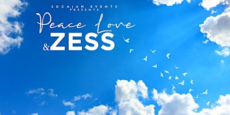 Peace Love & Zess tickets