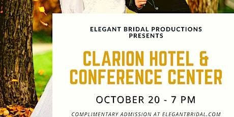 Clarion Hotel & Conference Center Bridal Show tickets