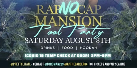 ATL MANSION POOL PARTY AUG 8 tickets