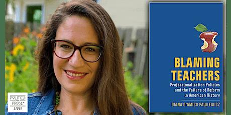 P&P Live! Diana D'Amico Pawlewicz | BLAMING TEACHERS with Randi Weingarten Tickets