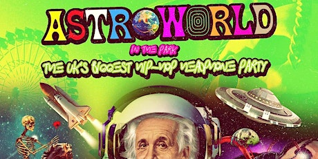 ASTROWORLD - London's Biggest Hip Hop Day Party & Brunch tickets