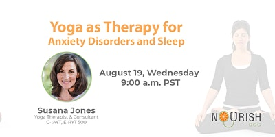 Yoga as Therapy for Anxiety Disorders and Sleep