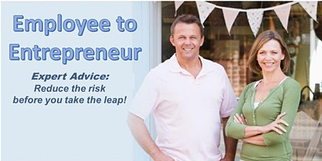 Employee to Entrepreneurship - Expert advice on taking the leap! tickets