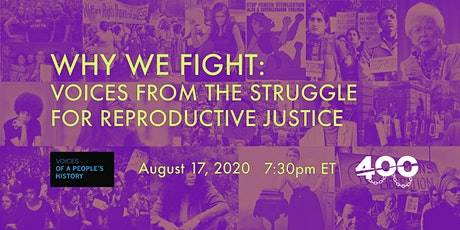 Why We Fight: Voices from the Struggle for Reproductive Justice tickets