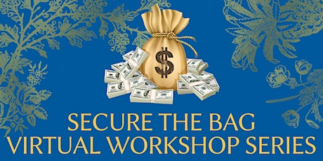 SECURE THE BAG - Workshop 1: Budgeting and Saving tickets