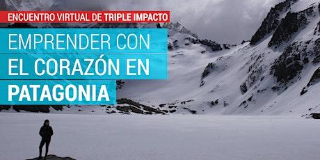 Emprender con el corazón en Patagonia entradas