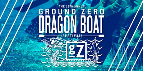13th Annual Ground Zero Dragon Boat Festival tickets
