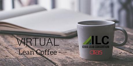 Thursday  ILC Virtual Lean Coffees tickets