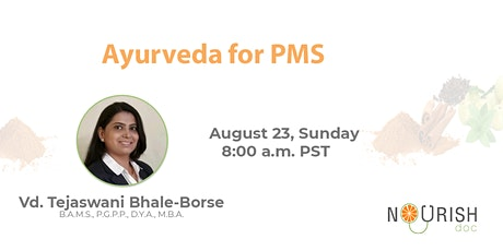 Ayurveda for PMS tickets
