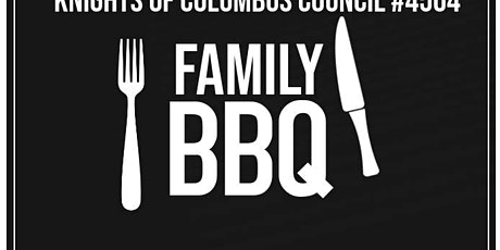 Knights of Columbus Council #4504 Family BBQ 2020 tickets
