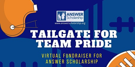 ANSWER Scholarship Tailgate for Team Pride 2020 - Virtual tickets