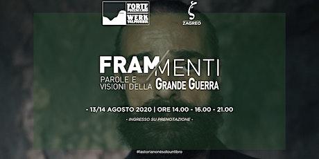 Frammenti - Parole e visioni della Grande Guerra @ Forte Pozzacchio biglietti