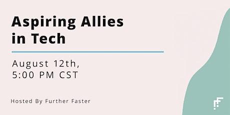 Aspiring Allies in Tech - August 2020 tickets