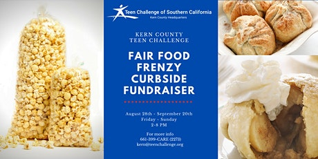 Kern County Teen Challenge Fair Food Frenzy Curbside Fundraiser tickets