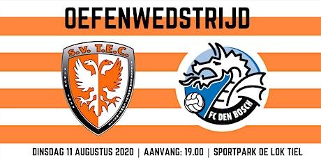 Oefenwedstrijd TEC - FC Den Bosch tickets