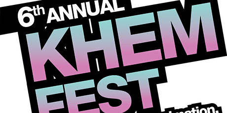 6th Annual Khem Fest and Khem Animation Film Festival tickets