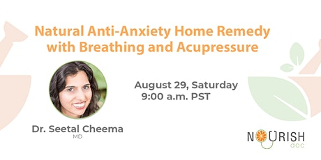 Natural Anti-anxiety Home Remedy With Breathing And Acupressure tickets