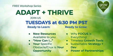 Adapt + Thrive: Growing Strong, Post-Pandemic Era FREE Live Online Workshop tickets