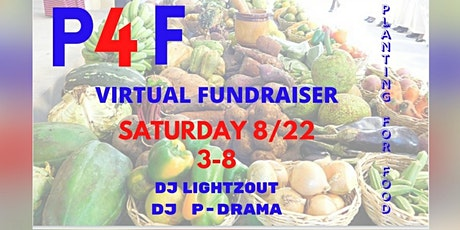 PLANTING FOR FOOD VIRTUAL FUNDRAISER tickets