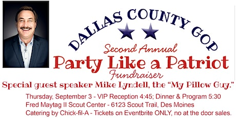Dallas County GOP Party Like  A Patriot Fundraiser with MIKE LINDELL tickets