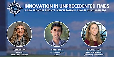 Innovation in Unprecedented Times tickets