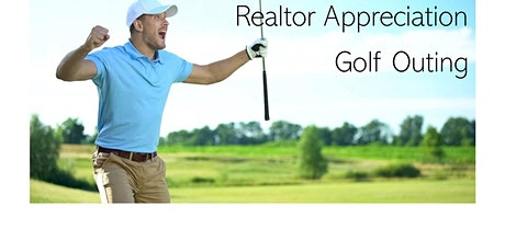 2nd Annual Realtor Appreciation Golf Outing tickets