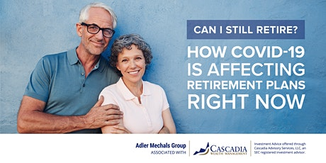 Can I still retire? How COVID-19 is Affecting Retirement Plans Right Now tickets