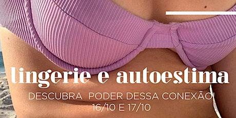 Curso de Especialização - Lingerie a seu favor bilhetes