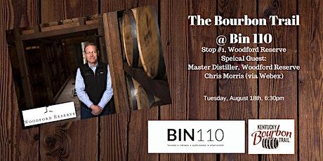 Bin 110 Bourbon Trail Tasting Series ... Stop #1 Woodford Reserve tickets