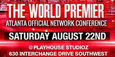 The World Premiere Atlanta Official Network Conference tickets
