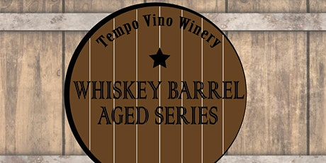 Whiskey Barrel Aged Wines Tasting tickets