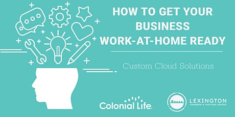 How To Get Your Business Work-At-Home Ready tickets