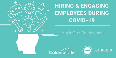Hiring & Engaging Employees During COVID-19 tickets