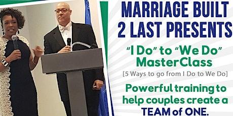From 'I Do' to 'We Do' Masterclass Webinar tickets
