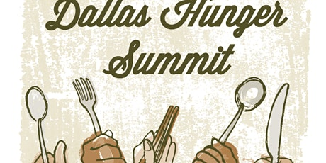 2020 Dallas Hunger Summit: What Is Food Justice? tickets