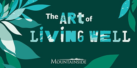 The Art of Living Well tickets