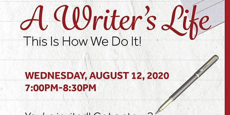 A Writer's Life: This Is How We Do It!  A ZOOM WEBINAR tickets