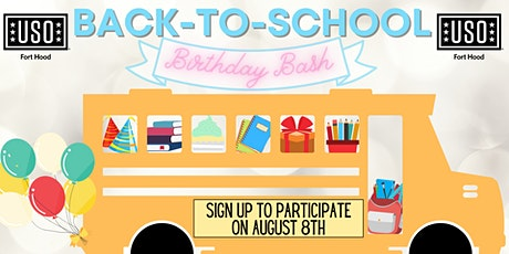 USO Fort Hood Back to School Birthday Bash!!! tickets
