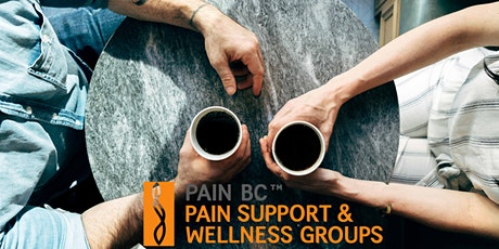 Pain Support and Wellness Group Online Meetings: Tri-Cities/New Westminster tickets