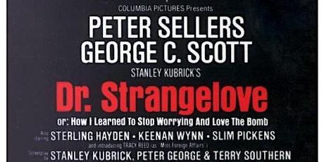 Dr. Strangelove tickets