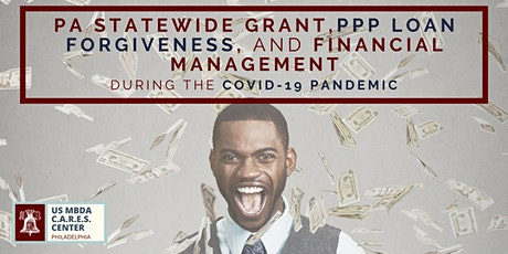PA Statewide Grant, PPP Loan Forgiveness, and Financial Management tickets