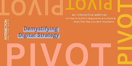 PIVOT: Demystifying Digital Strategy Webinar tickets