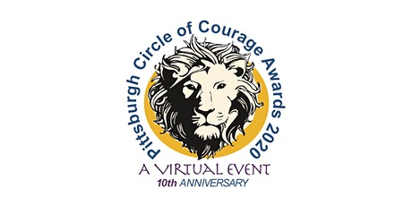 Pittsburgh Circle of Courage Awards 2020 - A Virtual Event tickets