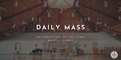 Daily Mass (Tuesday) tickets
