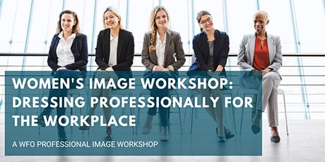 Women's Workshop: Dressing Professionally for the Workplace tickets