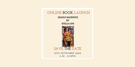 Stella Oni Deadly Sacrifice Online Book Launch tickets