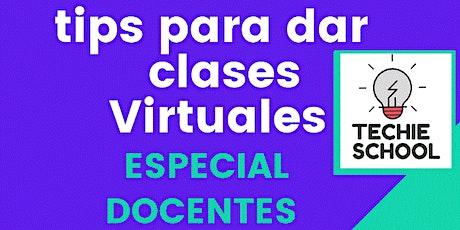 Tips para dar CURSOS VIRTUALES - 2da Edición Docentes entradas