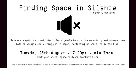 Finding Space in Silence (A Poetry Workshop) tickets