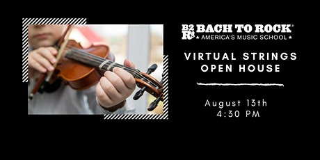 B2R Apex - Strings Virtual Open House tickets